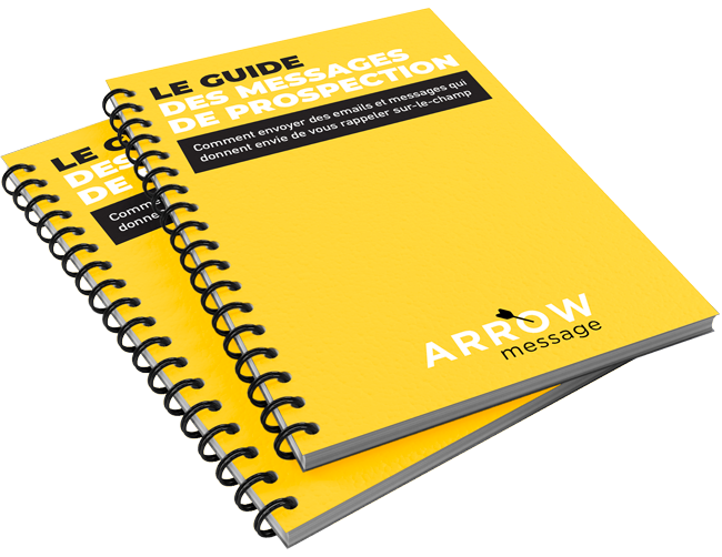 Le Guide de prospection par Arrow Message